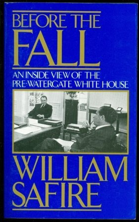 9780306803345: Before the Fall : An Inside View of the Pre-Watergate White House