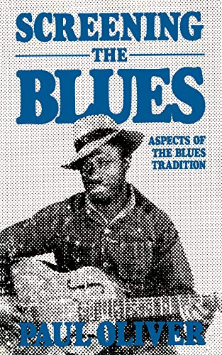 9780306803444: Screening the Blues: Aspects of the Blues Tradition