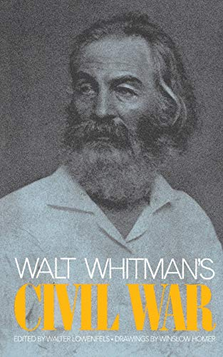 WALT WHITMAN'S CIVIL WAR