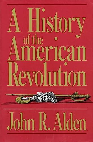 9780306803666: A History Of The American Revolution (A Da Capo paperback)