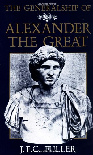9780306803710: The Generalship of Alexander the Great (Da Capo Paperback)