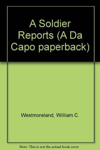 9780306803765: A Soldier Reports (Da Capo Paperback)