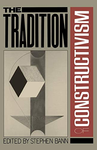 9780306803963: The Tradition Of Constructivism