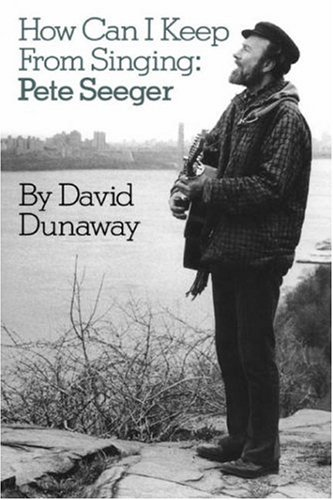9780306803994: How Can I Keep From Singing: Pete Seeger (Da Capo Paperback)