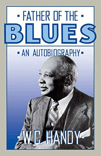 9780306804212: Father of the Blues: An Autobiography (Da Capo Paperback)