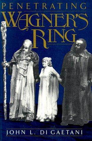 9780306804373: Penetrating Wagner's Ring (Da Capo Paperback)