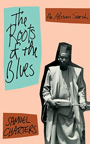 9780306804458: The Roots Of The Blues (Da Capo Paperback)