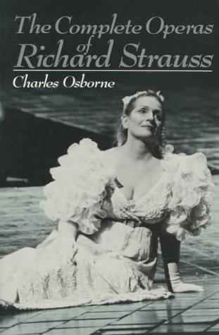 9780306804595: The Complete Operas Of Richard Strauss (Da Capo paperback)