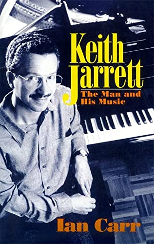 9780306804786: Keith Jarrett: The Man And His Music