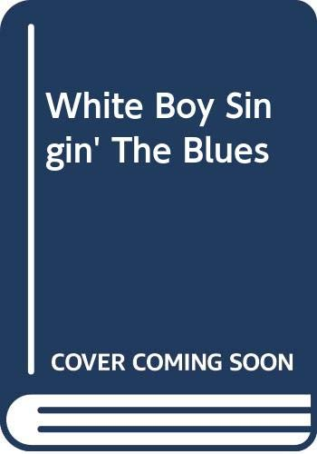 9780306804793: White Boy Singin' The Blues