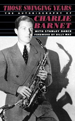 Those Swinging Years : An Autobiography: Stanley Dance; Billy