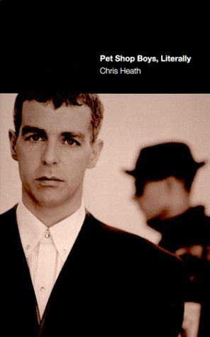 Pet Shop Boys, Literally: Chris Heath