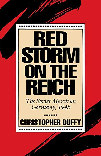 9780306805059: Red Storm On The Reich: The Soviet March On Germany, 1945