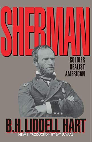 9780306805073: Sherman: Soldier, Realist, American