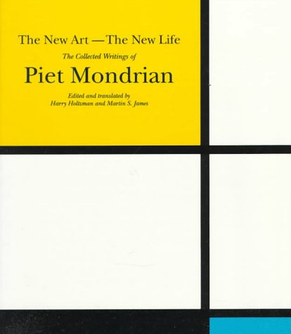 9780306805080: The New Art--The New Life: The Collected Writings of Piet Mondrian