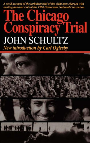 Chicago Conspiracy Trial: John Schultz