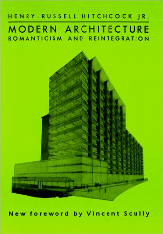9780306805196: Modern Architecture: Romanticism and Reintegration