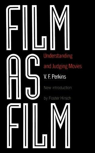 9780306805417: Film As Film: Understanding And Judging Movies
