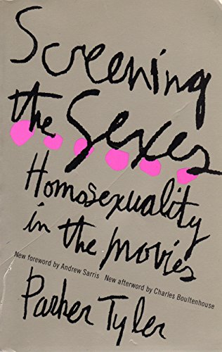 9780306805431: Screening the Sexes: Homosexuality in the Movies