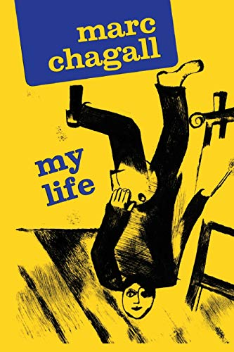 9780306805714: Marc Chagall: My Life