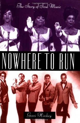 9780306805813: Nowhere to Run: Story of Soul Music