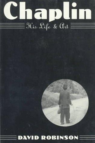 9780306806001: Chaplin: His Life and Art