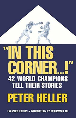 In This Corner . . . !: Heller, Peter