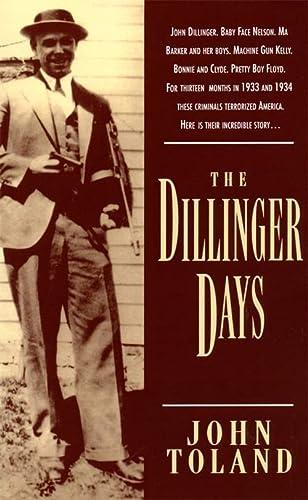 9780306806261: The Dillinger Days