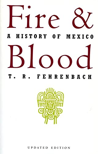 9780306806285: Fire And Blood: A History of Mexico