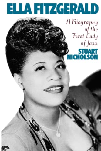 9780306806421: Ella Fitzgerald: A Biography of the First Lady of Jazz