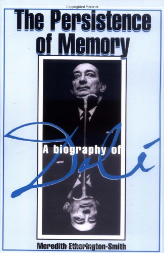 The Persistence Of Memory: A Biography Of: Etherington-smith, Meredith