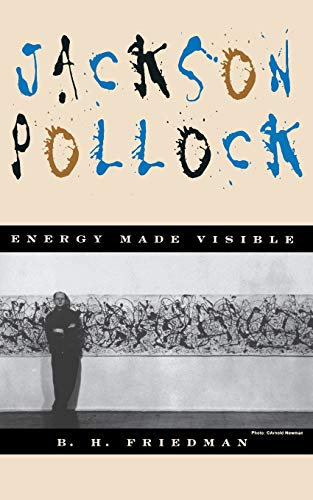 9780306806643: Jackson Pollock: Energy Made Visible