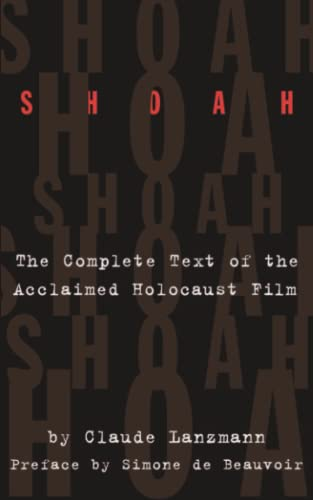 9780306806650: Shoah: The Complete Text Of The Acclaimed Holocaust Film