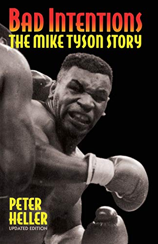 9780306806698: Bad Intentions: The Mike Tyson Story