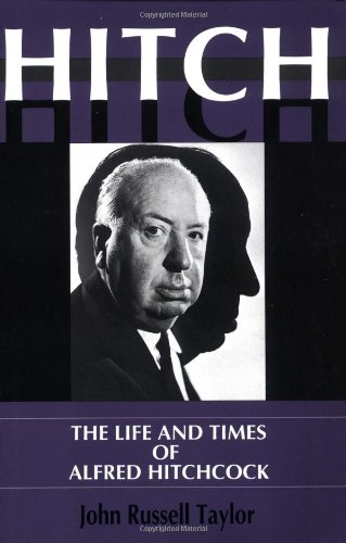 9780306806773: Hitch: The Life And Times And Alfred Hitchcock