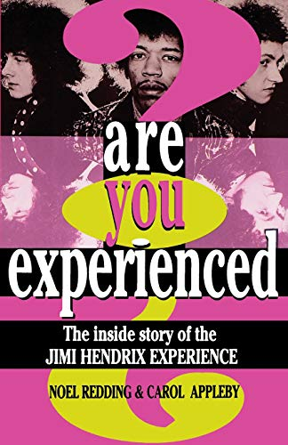 9780306806810: Are You Experienced?: The Inside Story Of The Jimi Hendrix Experience: The Inside Story of Jimi Hendrix