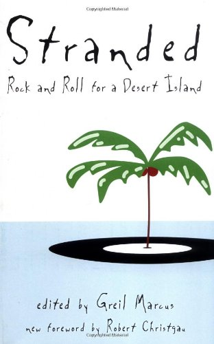 9780306806827: Stranded: Rock and Roll for a Desert Island