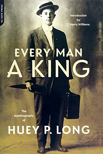 9780306806957: Every Man A King: The Autobiography Of Huey P. Long