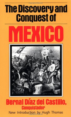9780306806971: The Discovery And Conquest Of Mexico