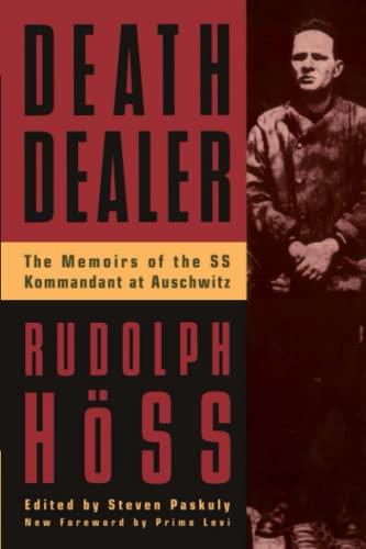 9780306806988: Death Dealer: The Memoirs of the SS Kommandant at Auschwitz
