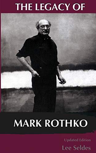 9780306807251: The Legacy Of Mark Rothko