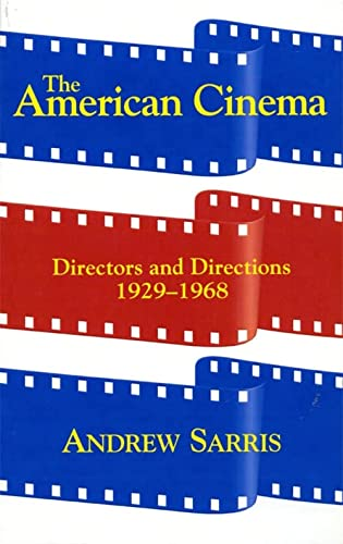 9780306807282: The American Cinema: Directors And Directions 1929-1968