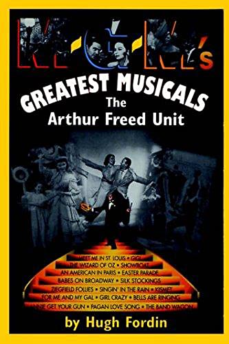 9780306807305: M-G-M's Greatest Musicals: The Arthur Freed Unit