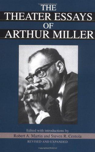 The Theater Essays of Arthur Miller: Miller, Arthur