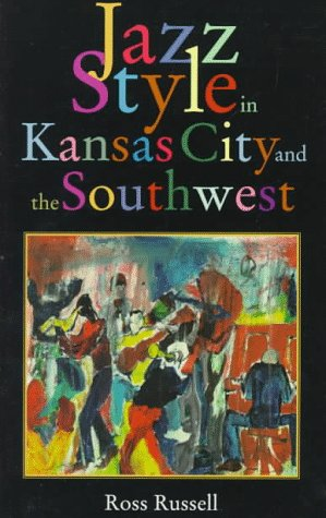 9780306807480: Jazz Style in Kansas City and the Southwest