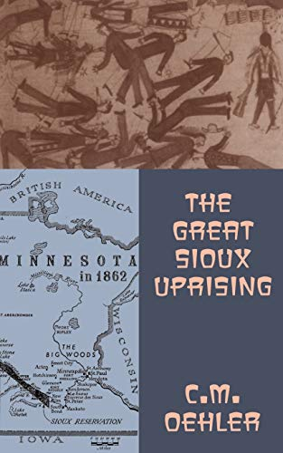 9780306807596: The Great Sioux Uprising