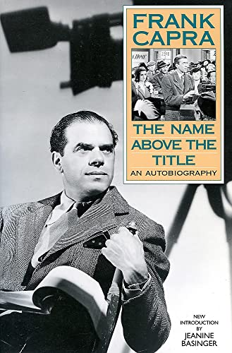 9780306807718: The Name Above the Title: An Autobiography
