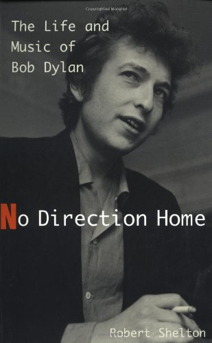 9780306807824: No Direction Home: the Life and Music of Bob Dylan