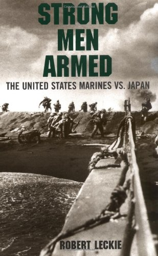 9780306807855: Strong Men Armed: The United States Marines Against Japan
