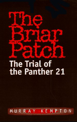 9780306807992: The Briar Patch: The Trial of the Panther 21